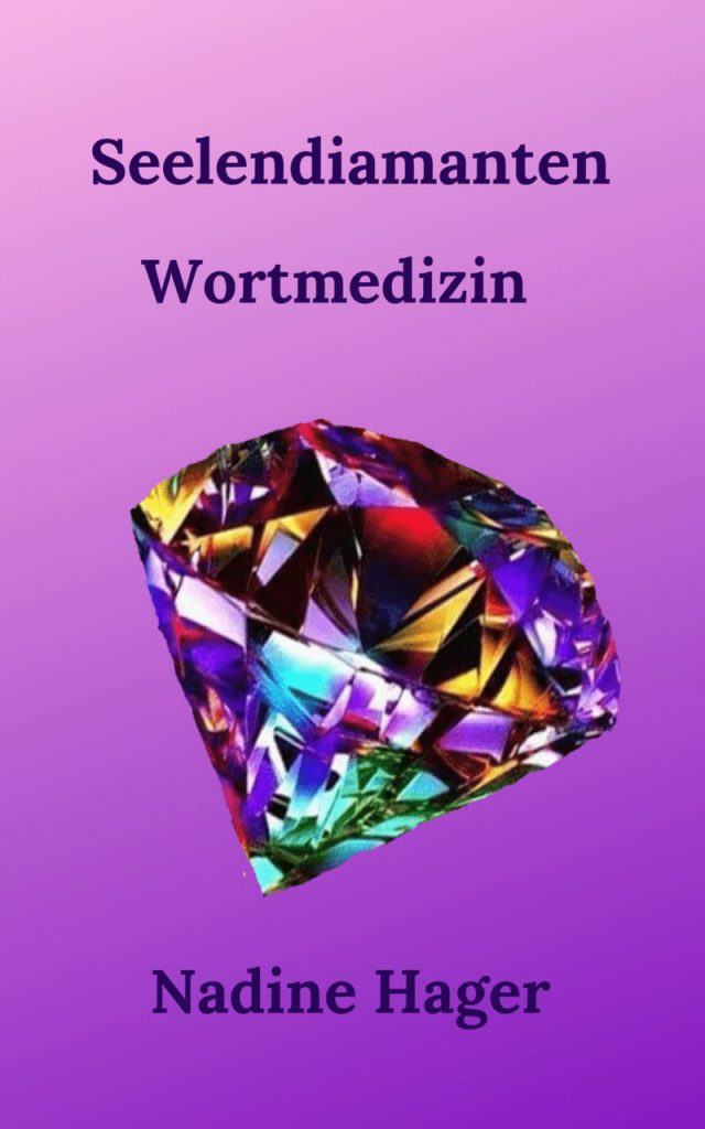 Seelendiamanten Kindle Textsammlung Wortmedizin