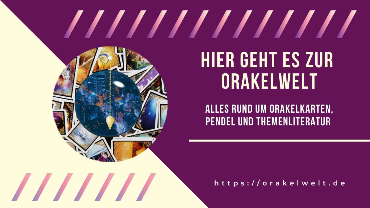 Orakelwelt orakelkarten, pendel und themenliteratur